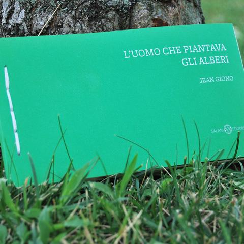 L'uomo che piantava gli alberi - Jean Giono